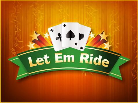 how to play let em ride