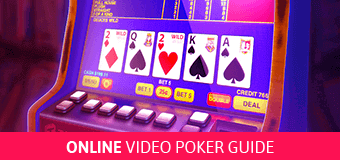 Online Video Poker Guide - Slots of Vegas Casino