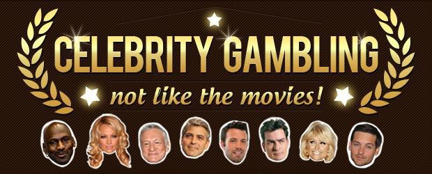 Celebrity Gambling – Not Like the Movies! [Infographic]