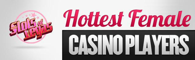 Casino Divas: Who is the Hottest Female Casino Player?