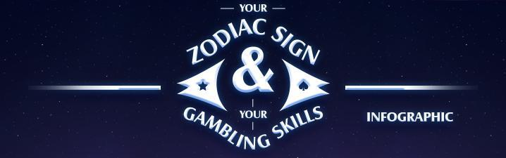 Your Zodiac Sign & Your Gambling Skills